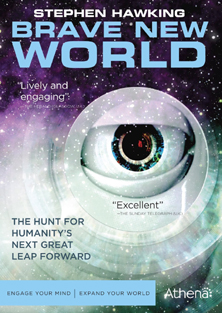 Brave New World With Stephen Hawking
